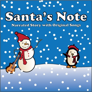 Cover of Santa's Note, a narrated story with original songs, artwork by KendraArt